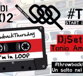Loop presenta > Throwbackthursday