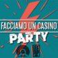 Facciamo un casino Party Bebop @Masseria Carmine