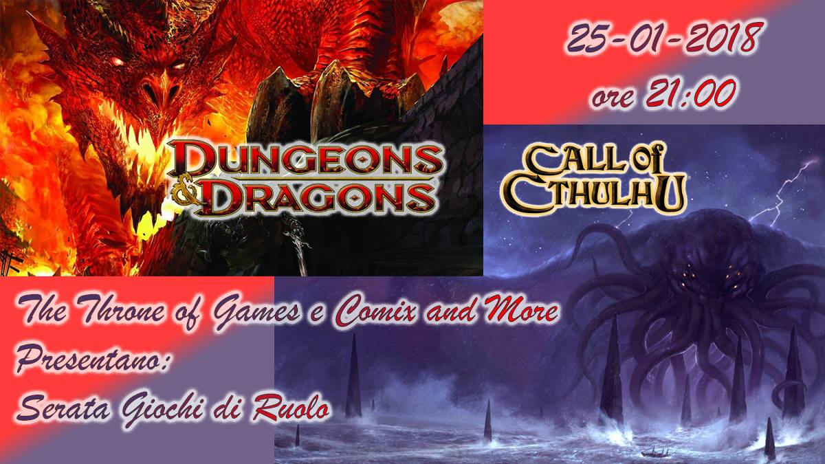 Dungeons and Dragons Next & Call of Cthulhu 7th @Comix&More - Taranto