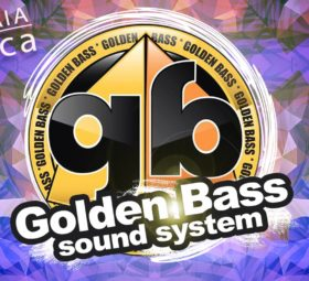 Golden Bass sound system alla Dancehall